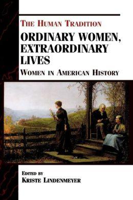 Ordinary Women, Extraordinary Lives