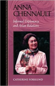 Anna Chennault: Informal Diplomacy and Asian Relations