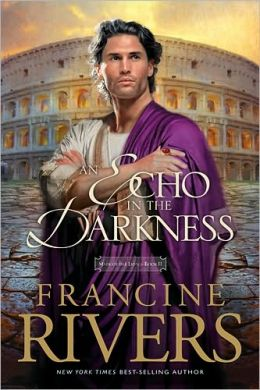 An Echo in the Darkness (Mark of the Lion Series #2)
