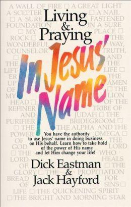 Living and Praying in Jesus' Name