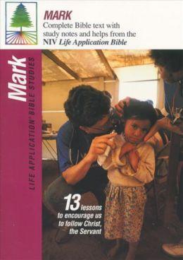 Mark: Life Application Bible Studies (New International Version)