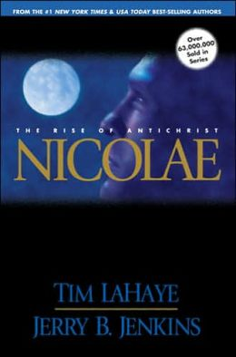 Nicolae: The Rise of Antichrist (Left Behind Series #3)