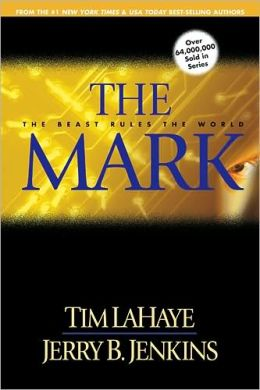 The Mark: The Beast Rules the World (Left Behind Series #8)