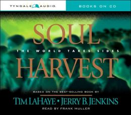 Soul Harvest: The World Takes Sides (Left Behind Series #4)