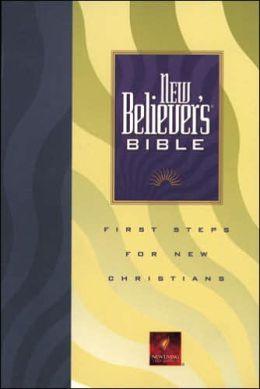 New Believer's Bible: New Living Translation (NLT)