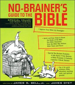 No-Brainer's Guide to the Bible