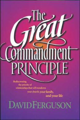 The Great Commandment Principle