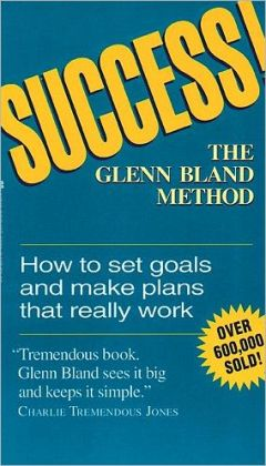 Success! the Glenn Bland Method