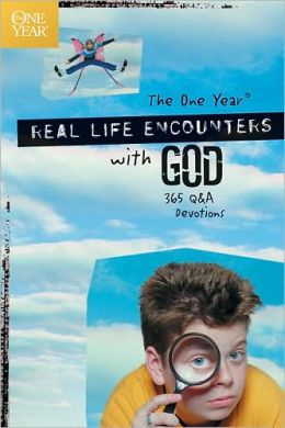 The One Year Real Life Encounters with God: 365 Q&A Devotions
