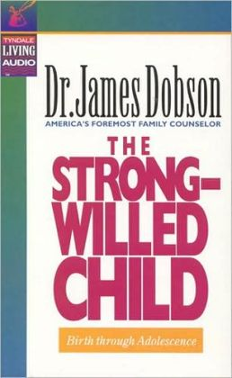 The Strong-Willed Child (Audio)