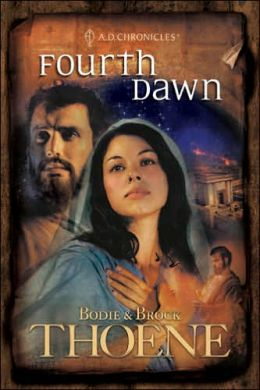 Fourth Dawn (A. D. Chronicles Series #4)