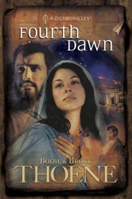 Fourth Dawn (A. D. Chronicles Series #4)