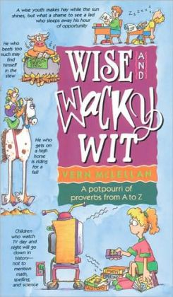 Wise and Wacky Wit