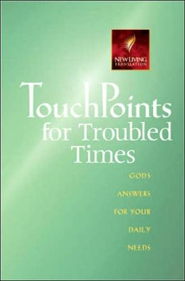 Touchpoints for Troubled Times