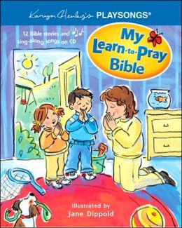 My Learn-to-Pray Bible with CD