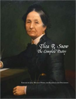 Eliza R Snow: The Complete Poetry