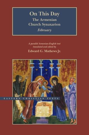 On This Day: The Armenian Church Synaxarion-February