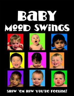 Baby Mood Swings