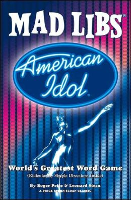 American Idol Mad Libs