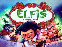 Elfis: A Christmas Tale