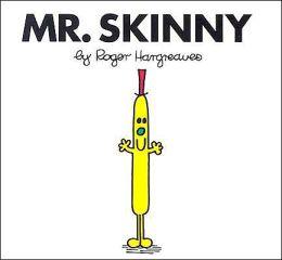 Mr. Skinny (Mr. Men and Little Miss Series)