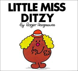 Little Miss Ditzy (Mr. Men and Little Miss Series)