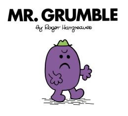Mr. Grumble (Mr. Men and Little Miss Series)
