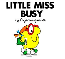 Little Miss Busy (Mr. Men and Little Miss Series)
