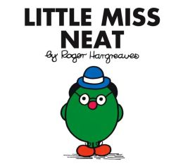 Little Miss Neat (Mr. Men and Little Miss Series)