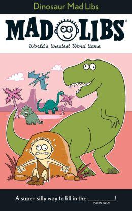 Dinosaur Mad Libs