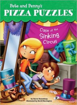 Case of the Sinking Circus (Pete and Penny's Pizza Puzzles Series #4)