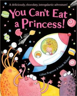 You Can't Eat a Princess!