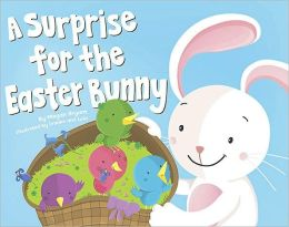 A Surprise for the Easter Bunny