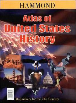 Atlas of U. S. History: With Bonus Our Presidents Smart Chart
