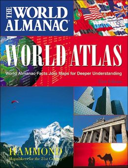The World Almanac and World Atlas: World Almanac Facts Join Maps for Deeper Understanding