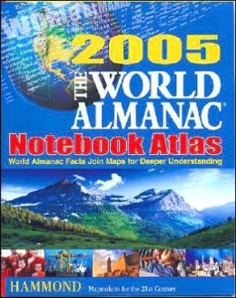World Almanac 2005 Notebook Atlas