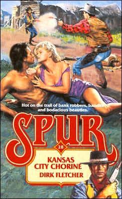 Kansas City Chorine (Spur Series #28)
