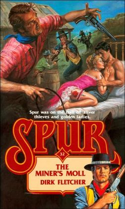 The Miner's Moll (Spur #32)