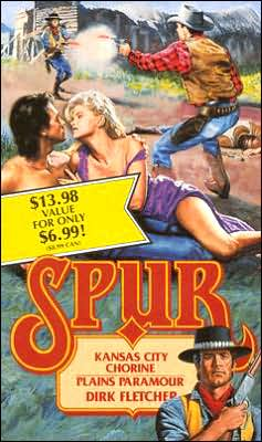 Kansas City Chorine & Plains Paramour (Spur Series #28 & 29)