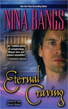 Eternal Craving (Gods of the Night Series #2)