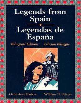 Legends from Spain/Leyendas de Espana