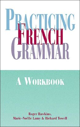 Practicing French Grammar