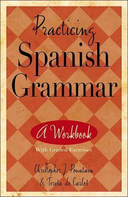Practicing Spanish Grammar