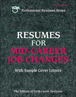 Resumes for Mid-Career Job Changes