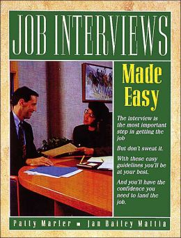 Job Interviews Made Easy