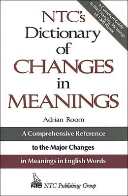 NTC's Dictionary of Changes in Meaning