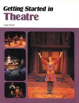 Getting Started in Theatre