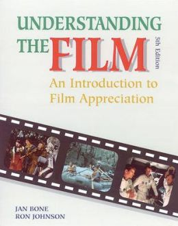 Understanding the Film: An Introduction to Film Appreciation, Student Edition
