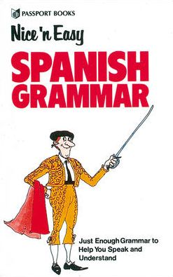 Nice `n Easy Spanish Grammar