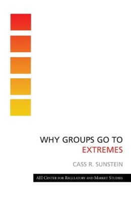 Why Groups Go to Extremes